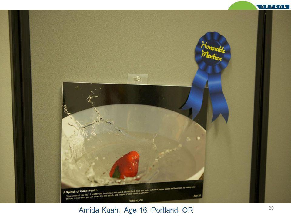 20 Amida Kuah, Age 16 Portland, OR
