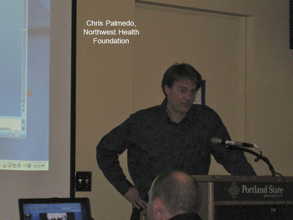 24 Chris Palmedo, Northwest Health Foundation