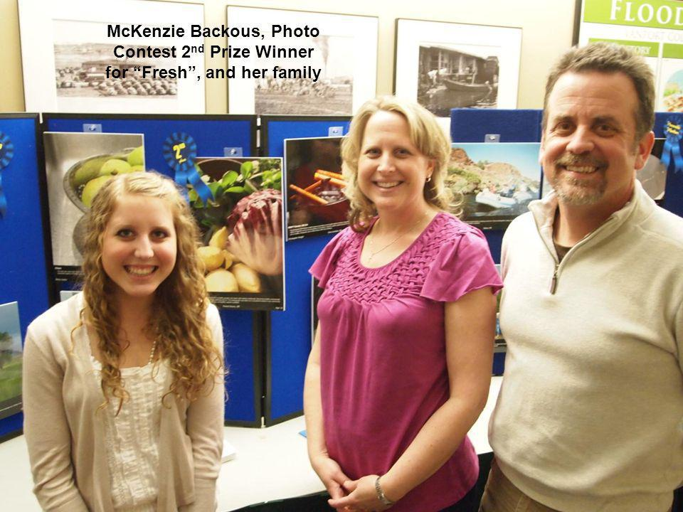 26 McKenzie Backous, Photo Contest 2 nd Prize Winner for Fresh, and her family