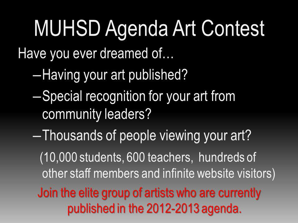 MUHSD Agenda Art Contest Have you ever dreamed of… – Having your art published.