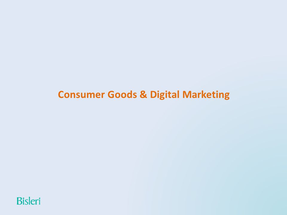 Consumer Goods & Digital Marketing
