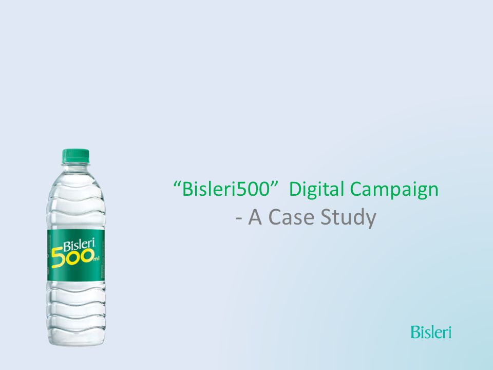 About How digital channels were successfully used to promote and drive viewership of Bisleri 500 TVCs and to create engagement around the same.