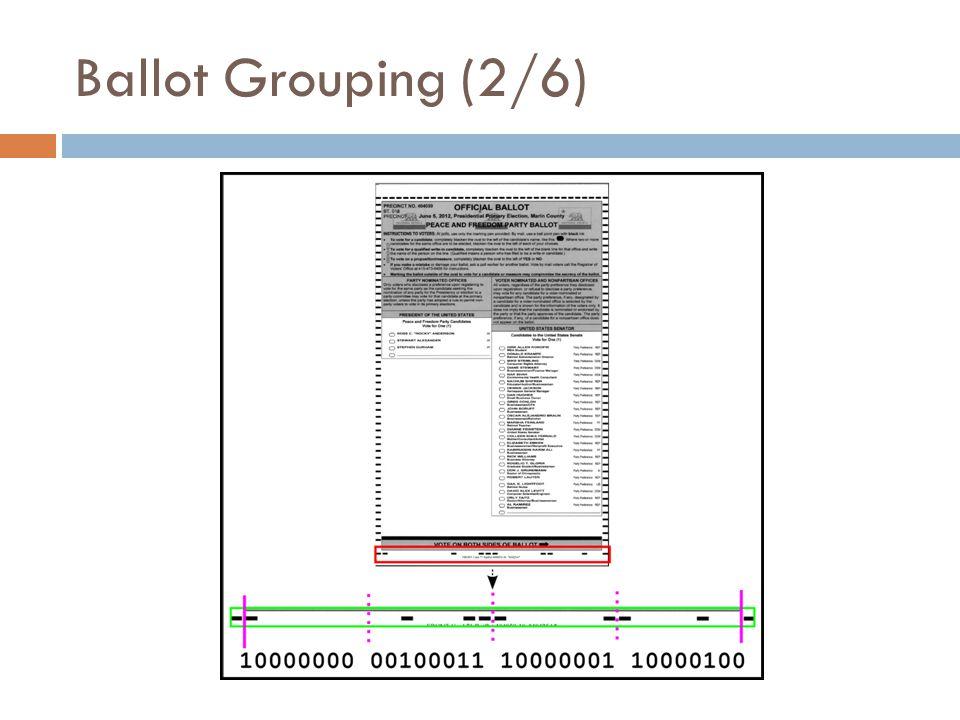 Ballot Grouping (2/6)
