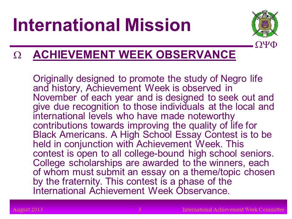 August 2013 4International Achievement Week Committee International Committee Chairman:Bro.