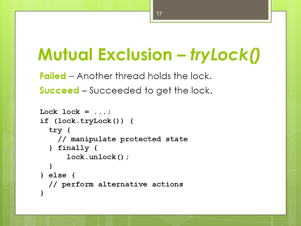 Mutual Exclusion – tryLock() Failed – Another thread holds the lock.