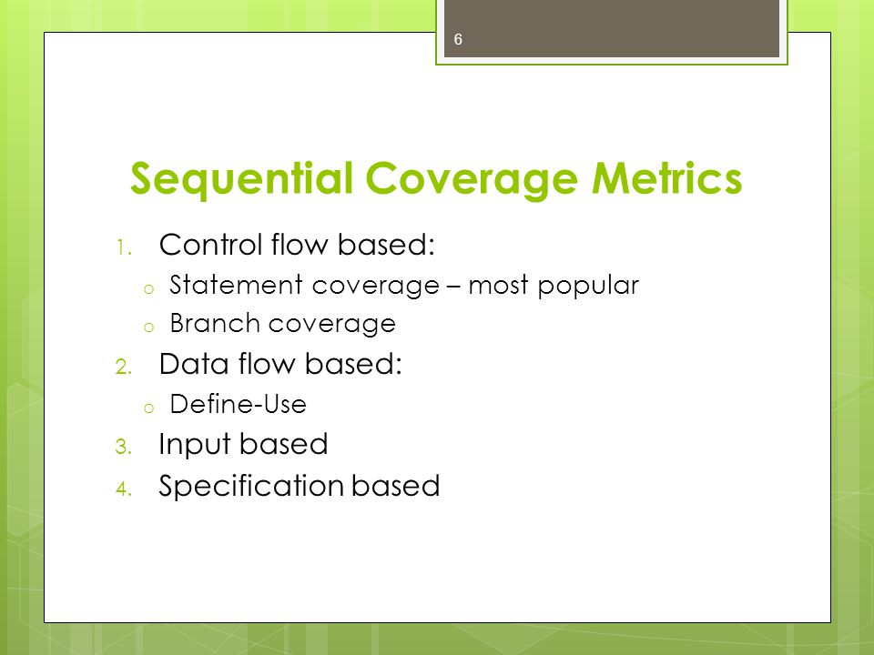 Sequential Coverage Metrics 1.