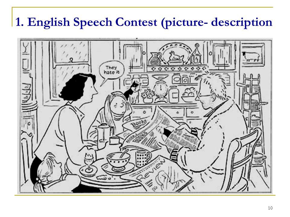 1. English Speech Contest Picture-Description 2.
