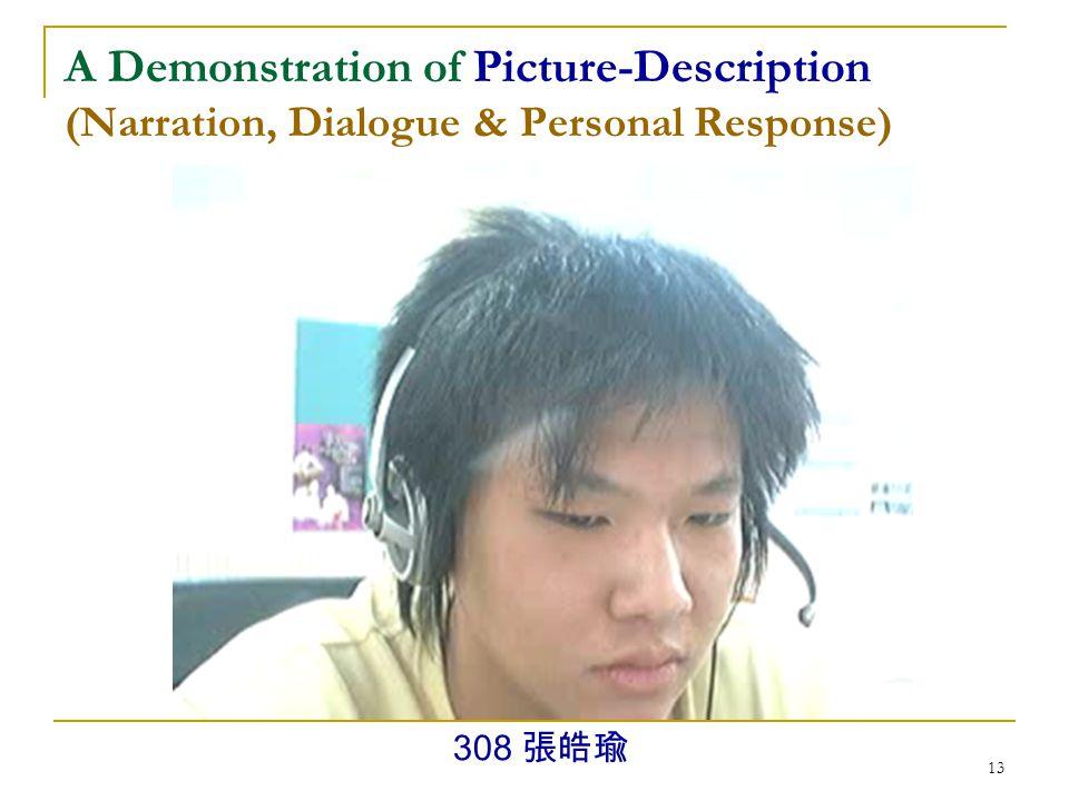 12 A Demonstration of Picture-Description (Narration & Dialogue) 308