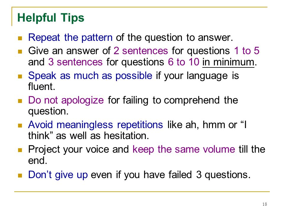 17 A Demonstration of Questions & Answers Items 1-5 Items 6-10 (Before the Tips Given)