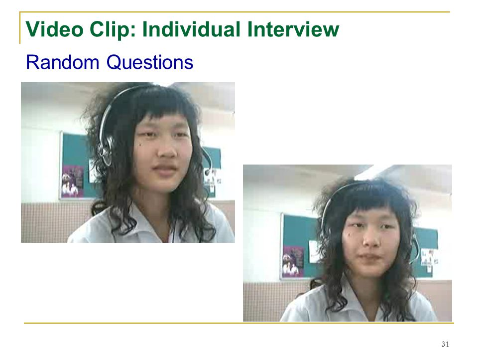30 Video Clip: Individual Interview Self-Introduction Answer questions