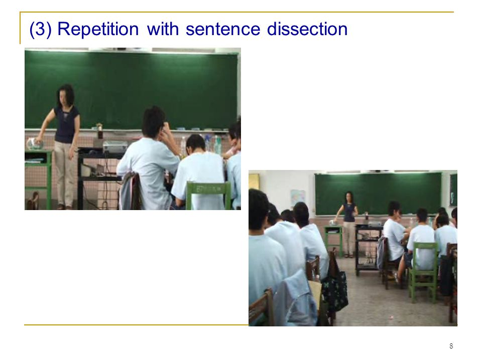 8 (3) Repetition with sentence dissection