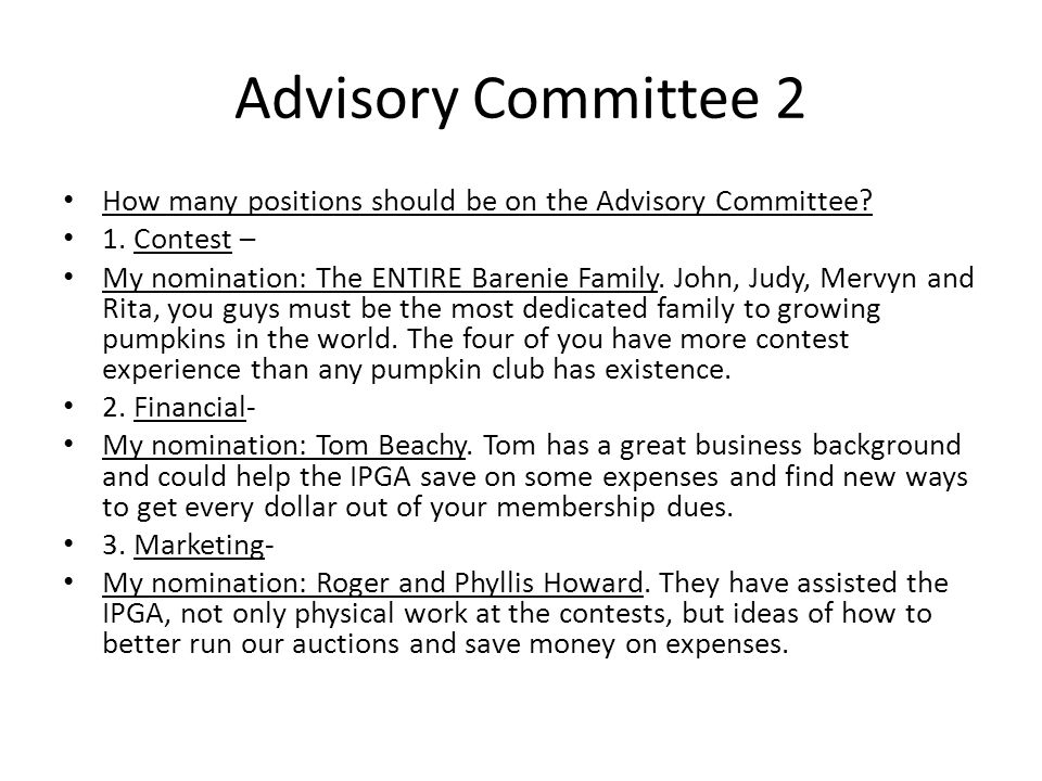 Advisory Committee 2 How many positions should be on the Advisory Committee.