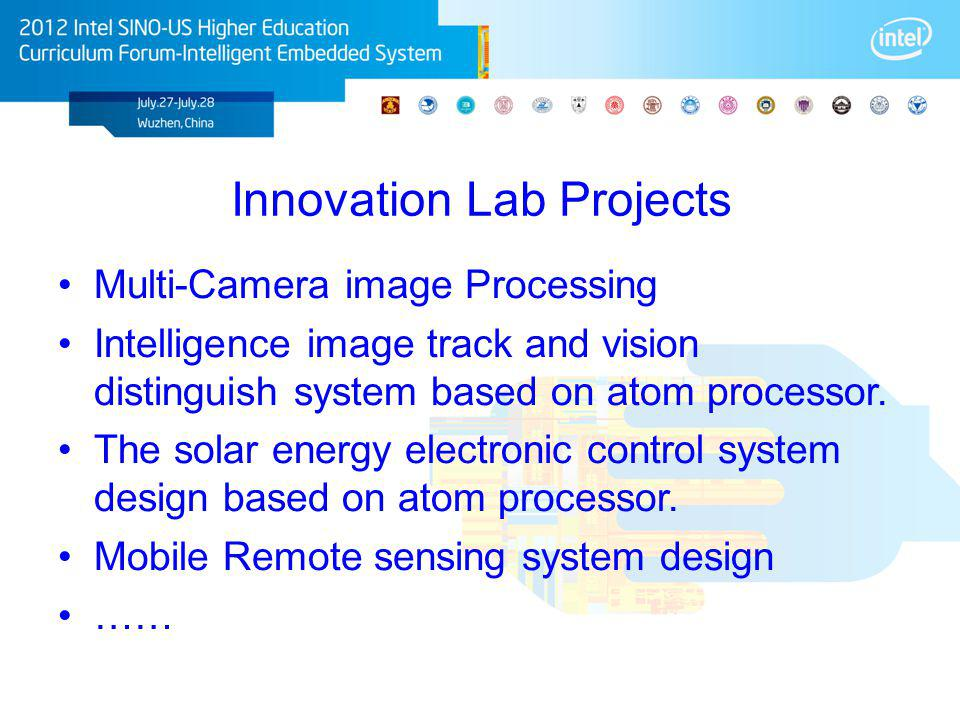 Innovation Lab Projects Multi-Camera image Processing Intelligence image track and vision distinguish system based on atom processor. The solar energy