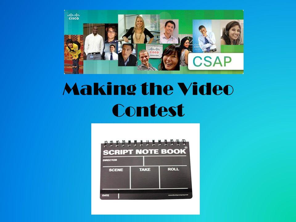Making the Video.Greetings Future CSAP Video Directors.