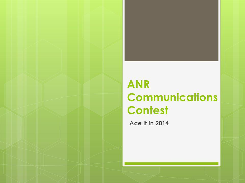 ANR Communications Contest Ace it in 2014