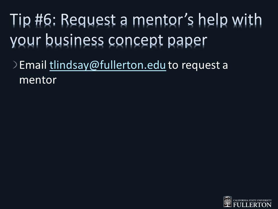 Email tlindsay@fullerton.edu to request a mentortlindsay@fullerton.edu
