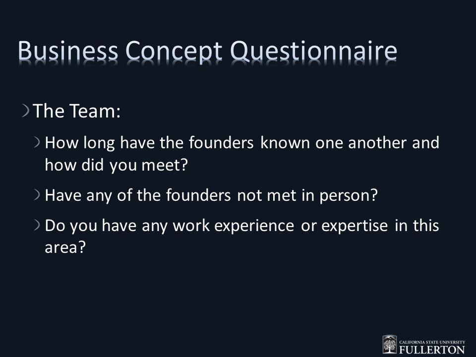 The Team: How long have the founders known one another and how did you meet.