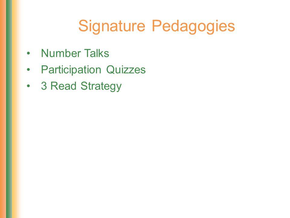 Signature Pedagogies Number Talks Participation Quizzes 3 Read Strategy