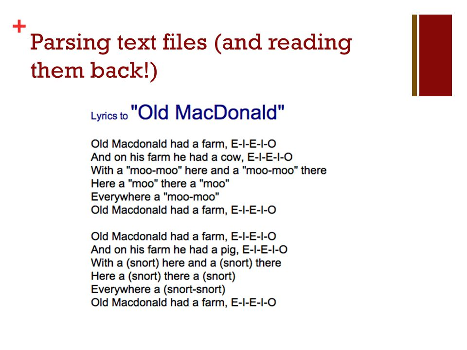 + Parsing text files (and reading them back!)