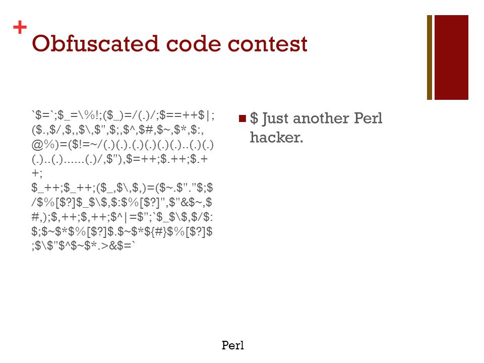 + Obfuscated code contest C