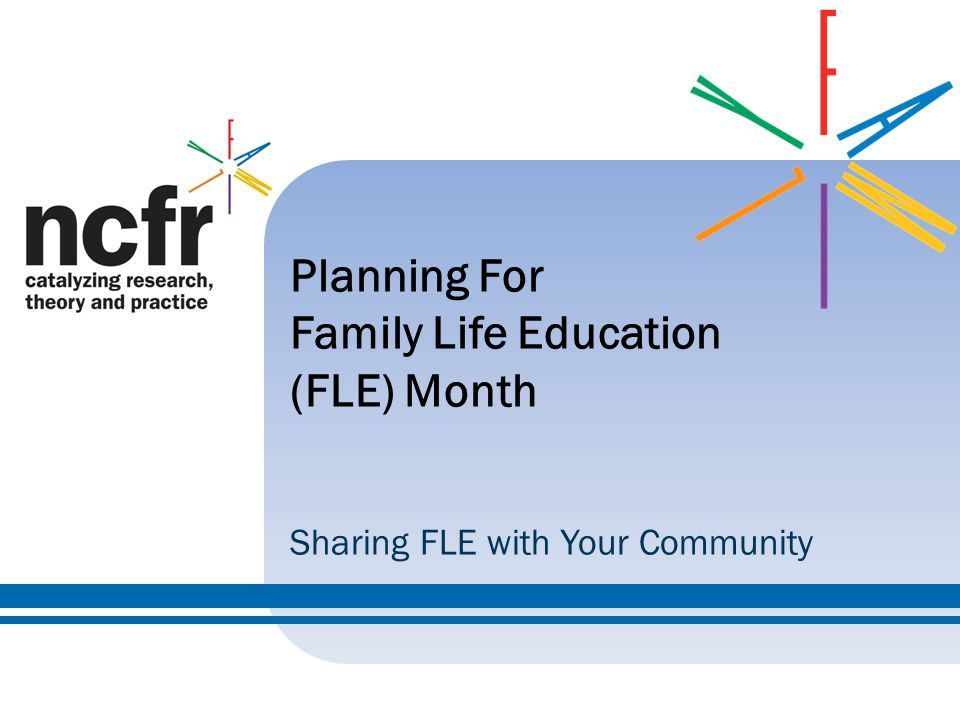 Planning For Family Life Education (FLE) Month Sharing FLE with Your Community