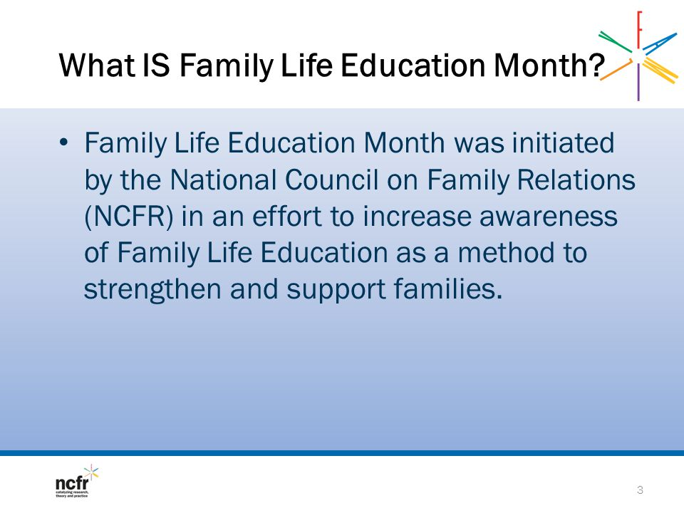 What IS Family Life Education Month.