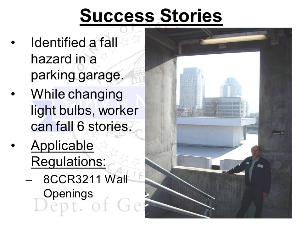 Success Stories Identified a fall hazard in a parking garage.