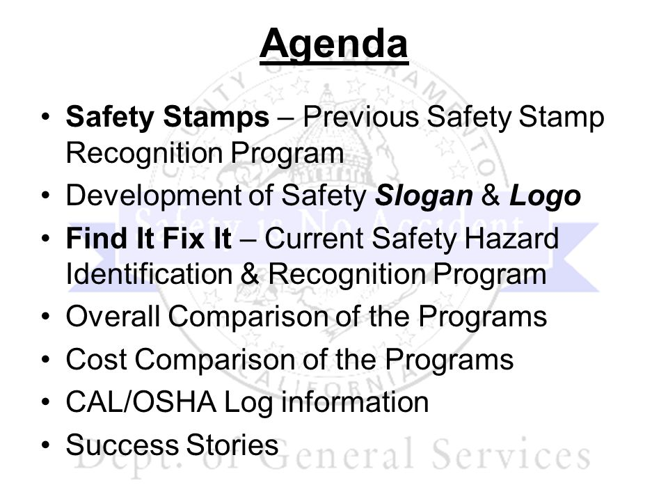 Find It Fix It Program Identifying a safety hazard: –Staff fill out a Find It Fix It or Safety Suggestion Hazard Observation Form and submit them to their supervisor.