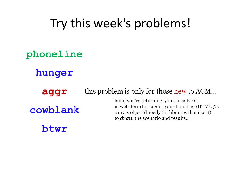 Try this week s problems.