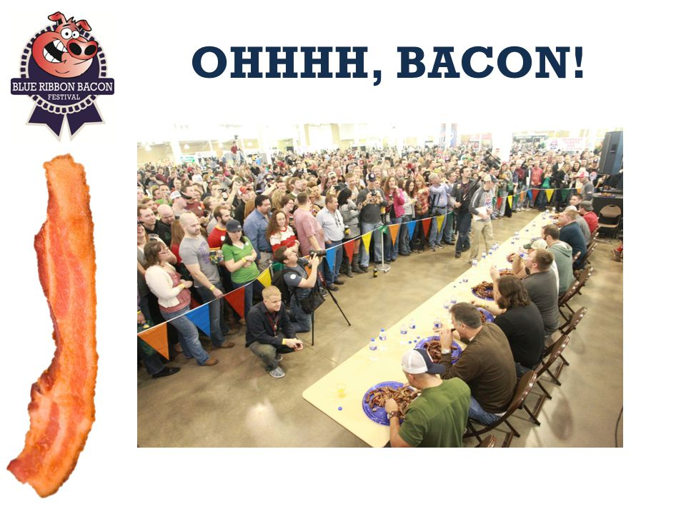 MISSION To improve the enjoyment of all things bacon by providing education, recognition, advocacy and research on behalf of the masses, everyone, everywhere, all of them.