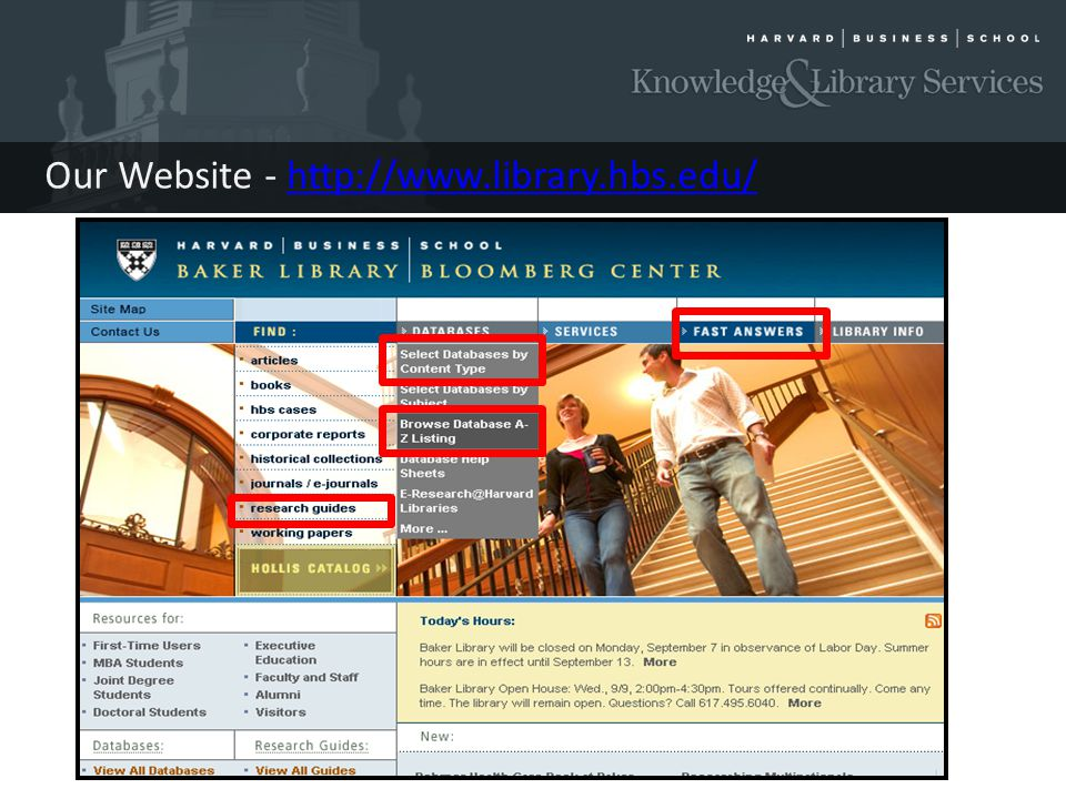 Our Website - http://www.library.hbs.edu/http://www.library.hbs.edu/