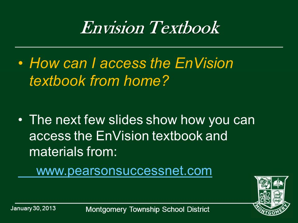 Envision Textbook How can I access the EnVision textbook from home.