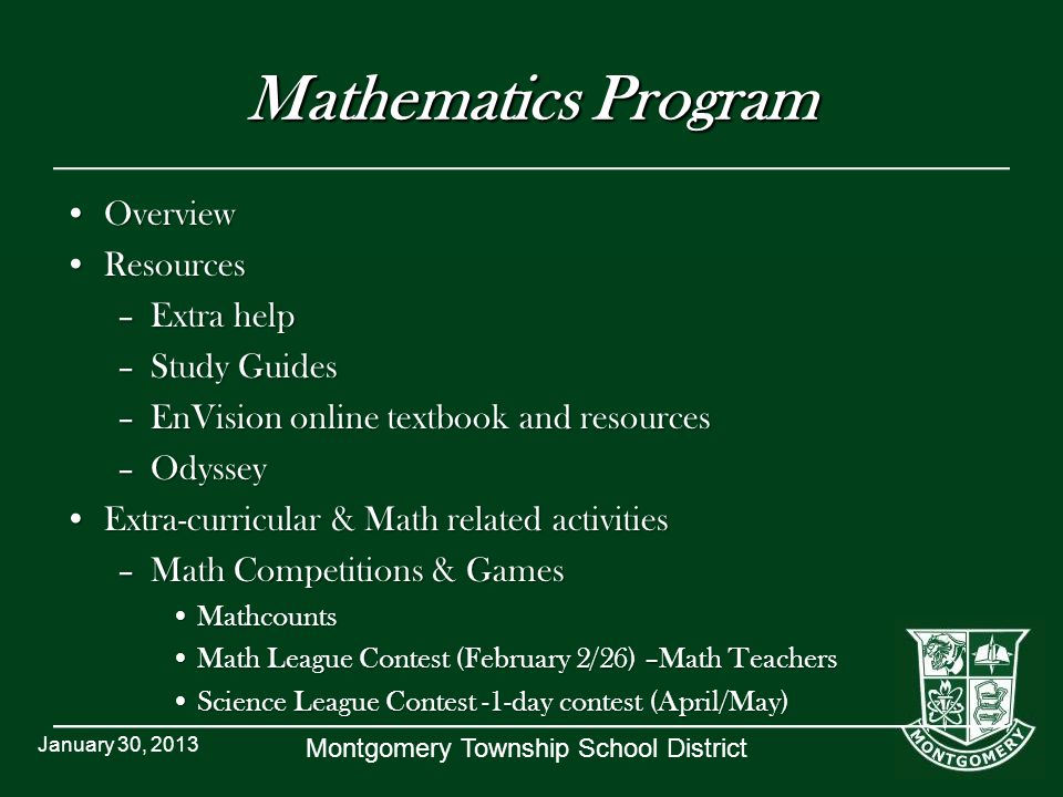 Montgomery Township School District Algebra I Part 1 A full-year course that develops the first half of the study of high school Algebra I.