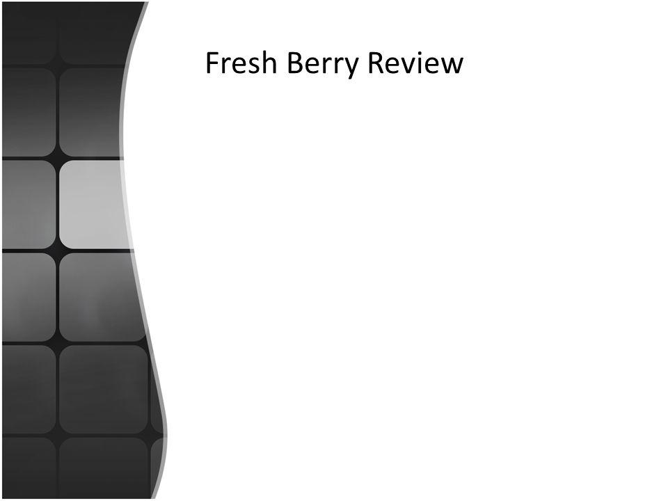 Fresh Berry Review