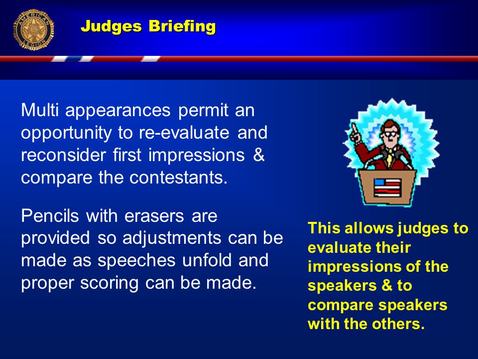 Judges Briefing Assigned Topic Scratch Tally Sheet A - Content 4 categories B - Speaking skills 3 categories Total points.