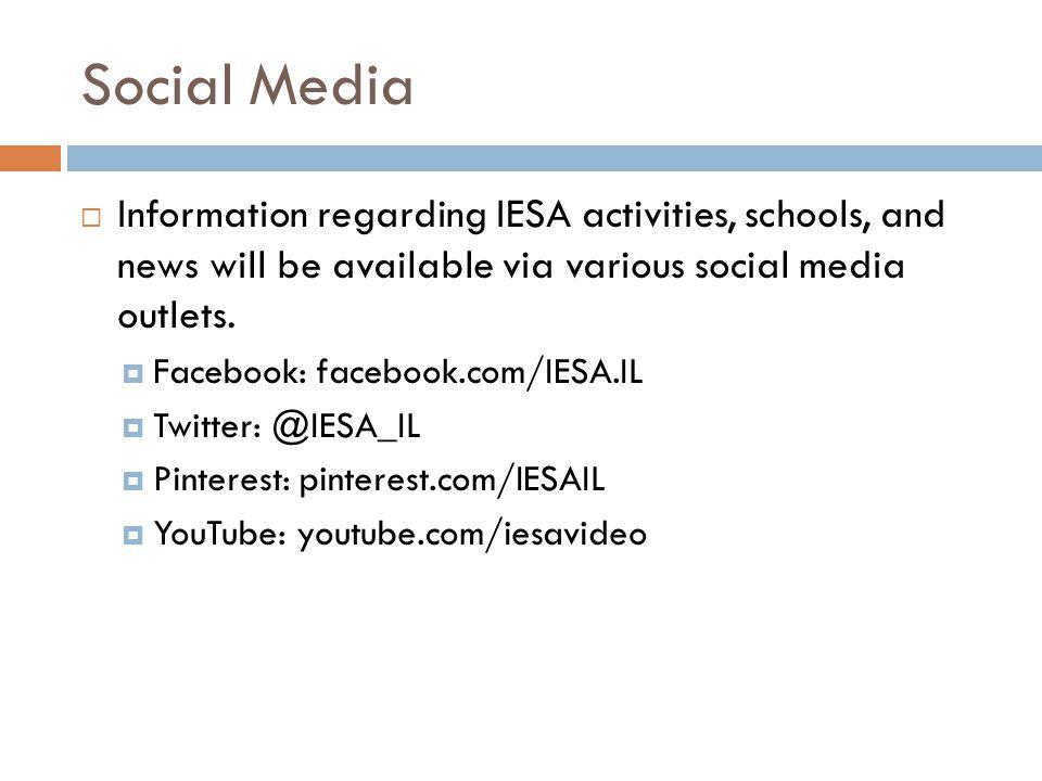 Social Media Information regarding IESA activities, schools, and news will be available via various social media outlets. Facebook: facebook.com/IESA.