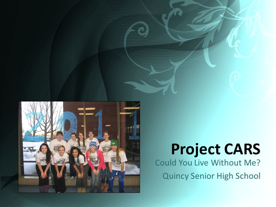 Project CARS Could You Live Without Me Quincy Senior High School
