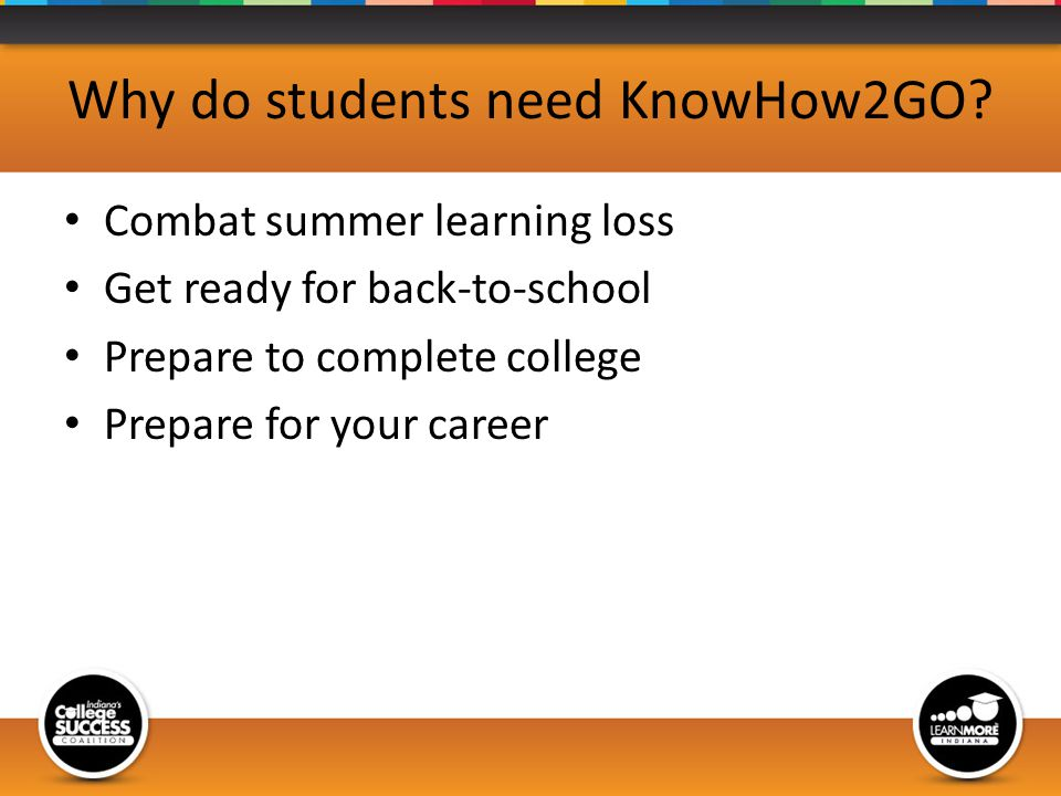 Why do students need KnowHow2GO.