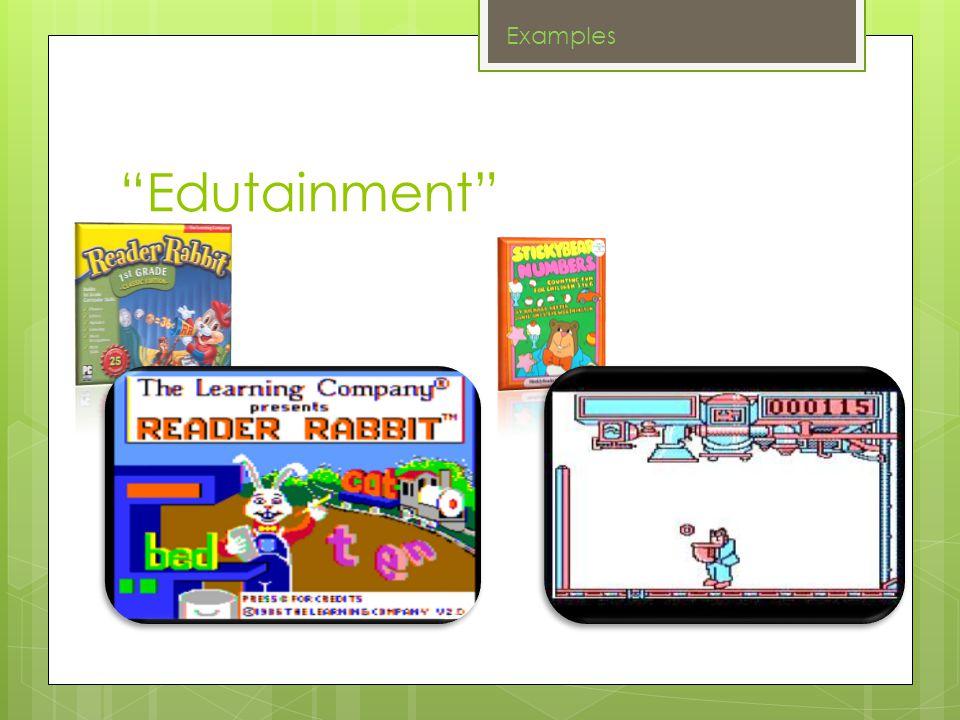 Edutainment Examples