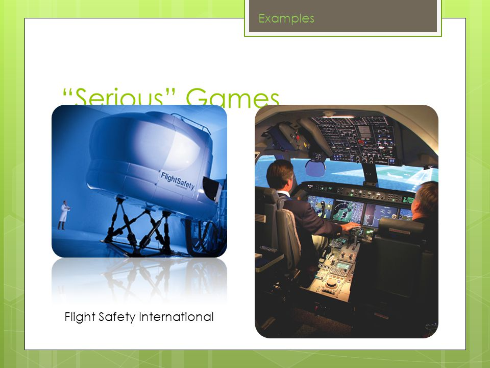 Serious Games Examples Flight Safety International