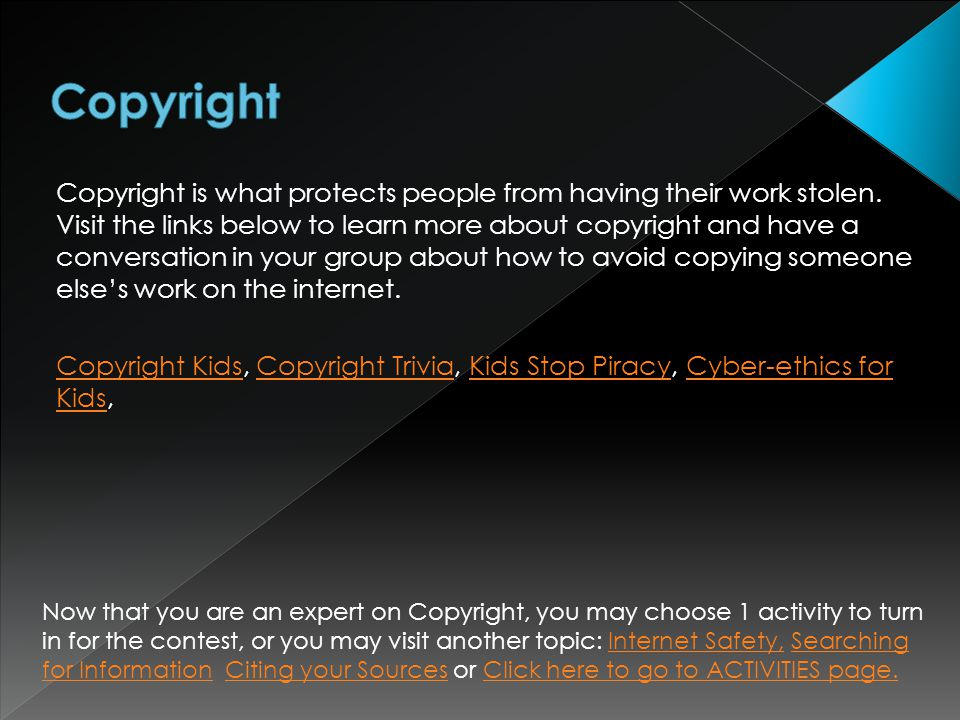 Copyright is what protects people from having their work stolen.