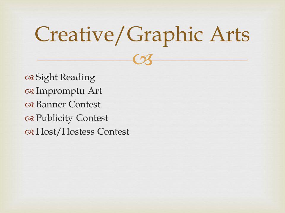 Sight Reading Impromptu Art Banner Contest Publicity Contest Host/Hostess Contest Creative/Graphic Arts