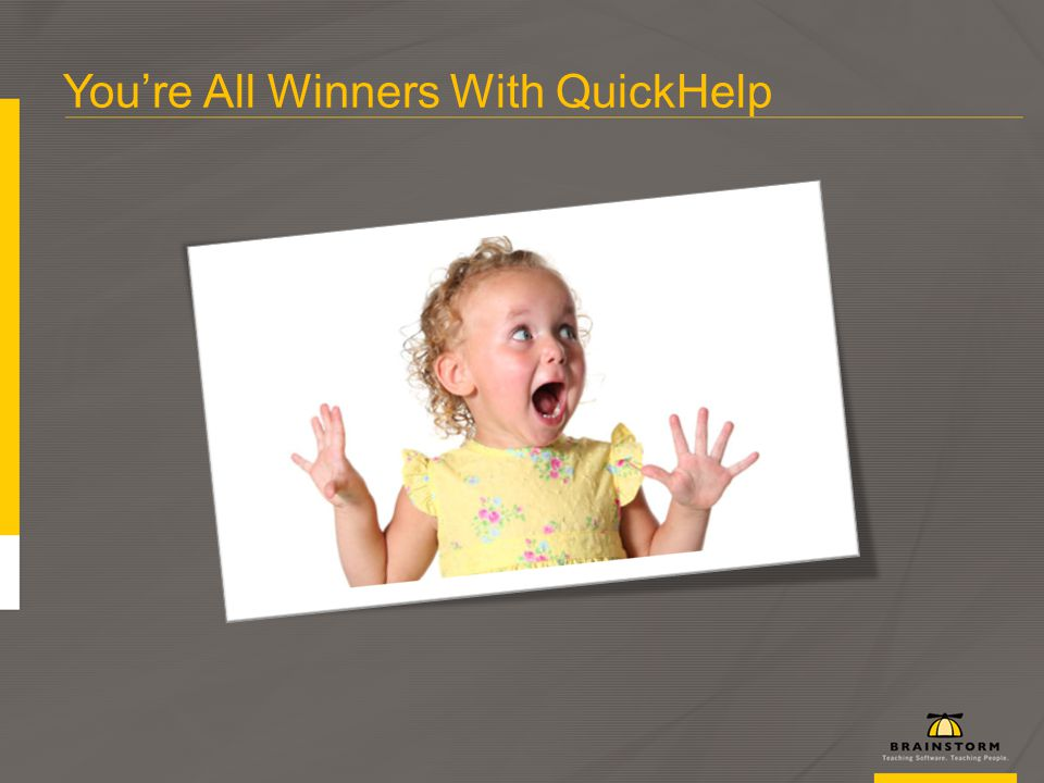 Youre All Winners With QuickHelp