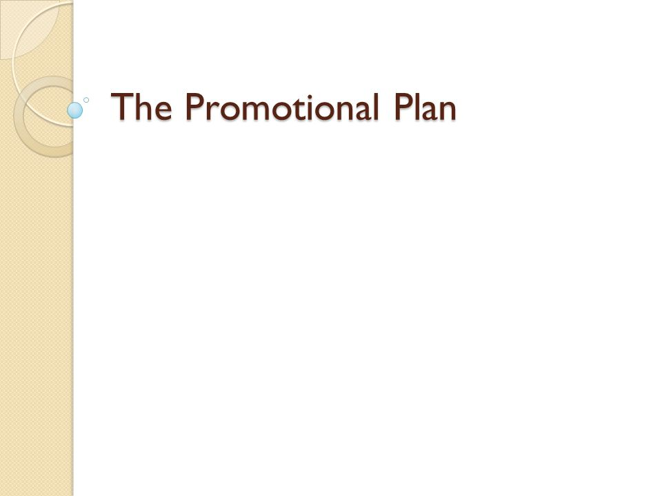 The Promotional Plan