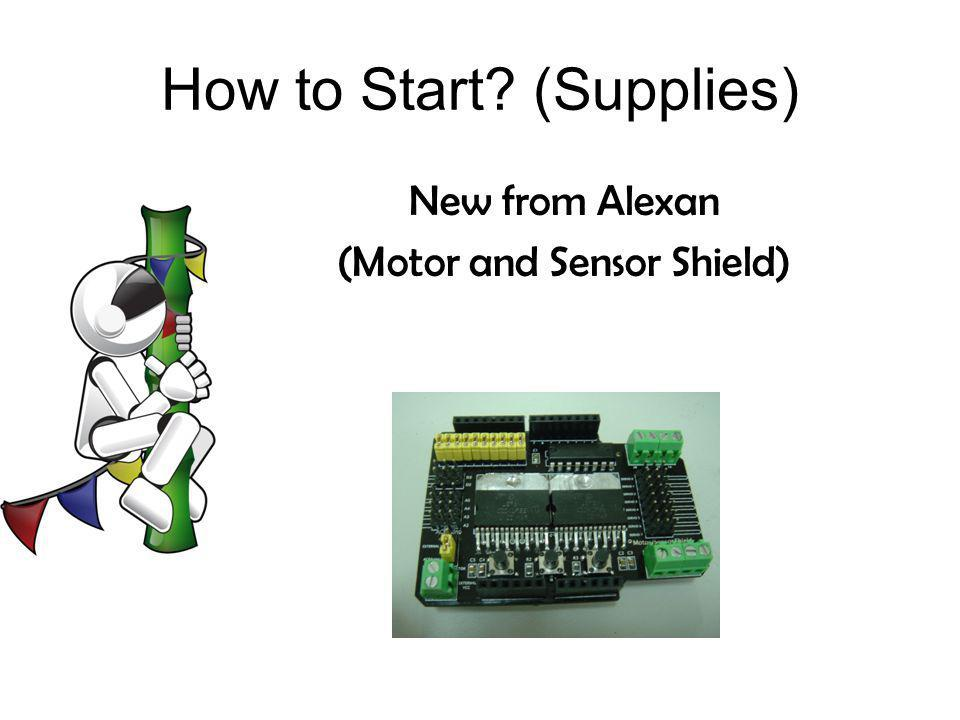 How to Start? (Supplies) New from Alexan (Motor and Sensor Shield)