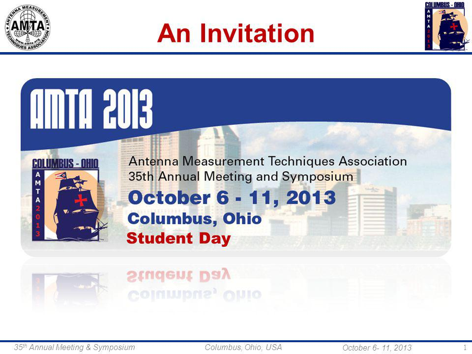 October 6- 11, 2013 35 th Annual Meeting & Symposium Columbus, Ohio, USA 1 An Invitation