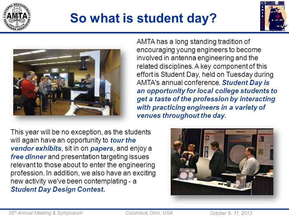 October 6- 11, th Annual Meeting & Symposium Columbus, Ohio, USA So what is student day.