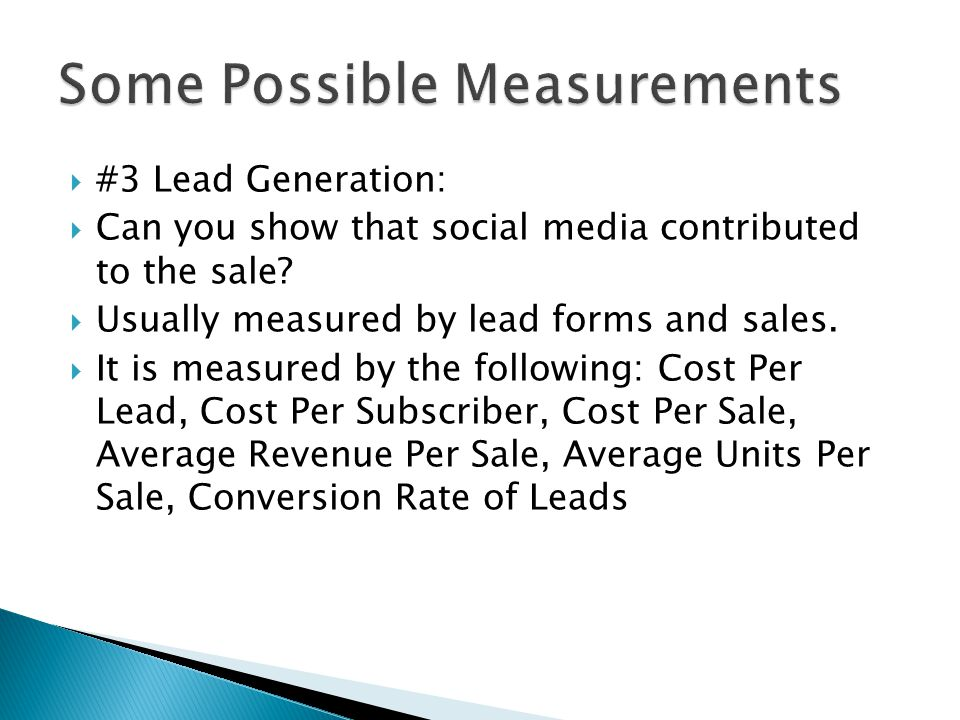 #3 Lead Generation: Can you show that social media contributed to the sale.