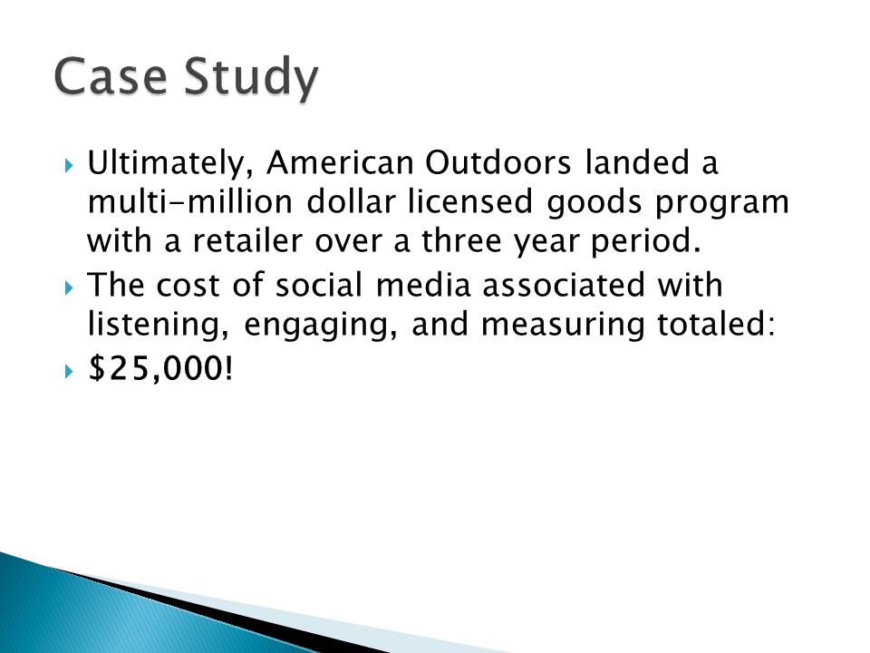 Ultimately, American Outdoors landed a multi-million dollar licensed goods program with a retailer over a three year period.