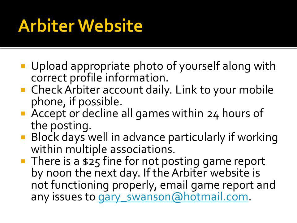 Upload appropriate photo of yourself along with correct profile information.